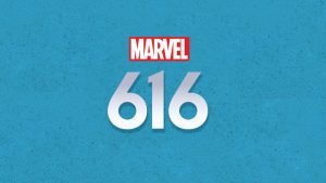 "Marvel History Buffs! Creators of ""Marvel's 616"" Docu-series Outline Show With Promise of Something For Everyone!"